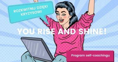 You Rise and Shine Wirtualna Dojrzewalnia Ewa Panufnik
