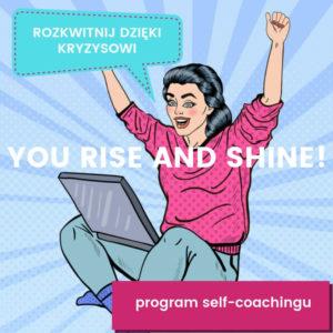 Kurs online You Rise and Shine Ewa Panufnik Wirtualna Dojrzewalnia