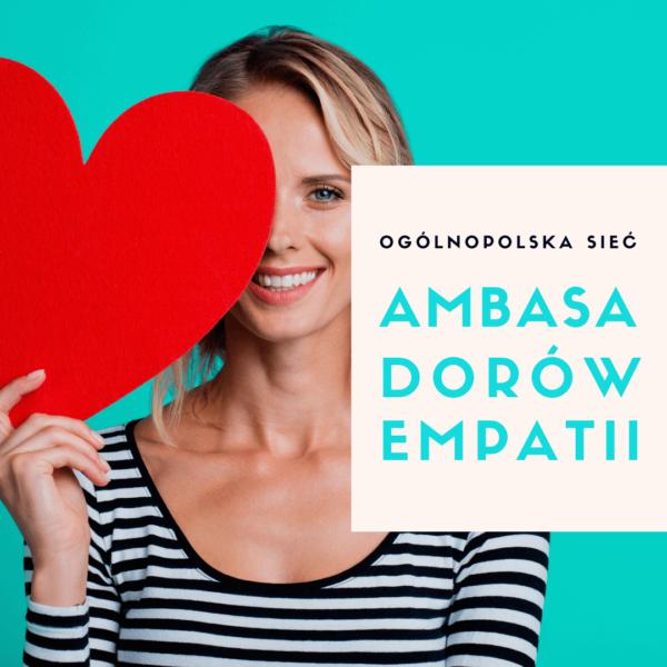 Ogólnopolska Sieć Ambasadorów Empatii Dojrzewalnia i Empathic Way